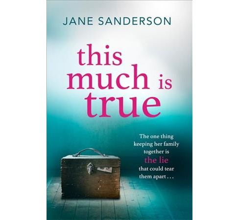 This Much Is True (Paperback) (Jane Sanderson) - image 1 of 1
