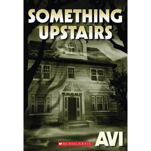 Something Upstairs - (Paperback) - image 1 of 1