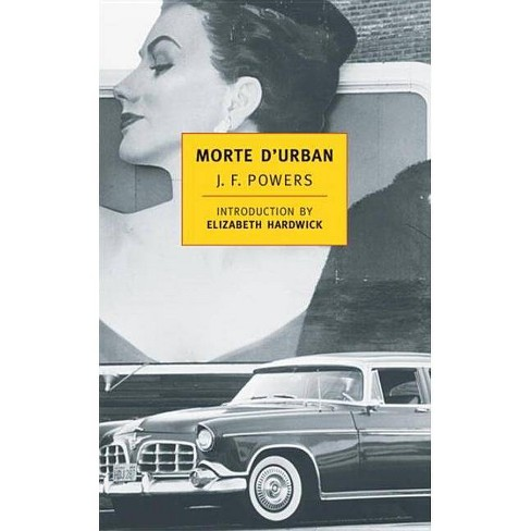 Morte D'Urban - (New York Review Books Classics) by  J F Powers (Paperback) - image 1 of 1