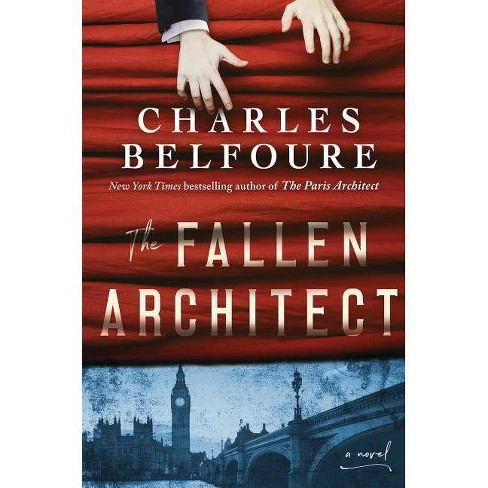 The Fallen Architect - by  Charles Belfoure (Hardcover) - image 1 of 1