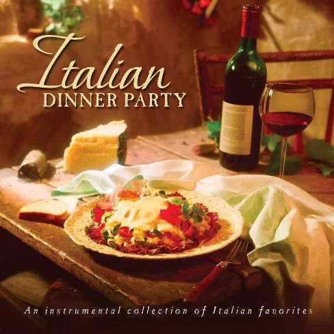 Various Artists - Italian Dinner Party (CD) - image 1 of 1