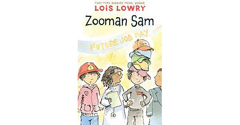 Zooman Sam (Reprint) (Paperback) (Lois Lowry) - image 1 of 1