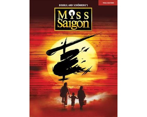 Miss Saigon : Vocal Selections -  (Paperback) - image 1 of 1