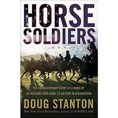 Horse Soldiers (Hardcover) by Doug Stanton