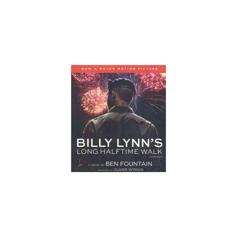 Billy Lynn's Long Halftime Walk (Unabridged) (CD/Spoken Word) (Ben Fountain)