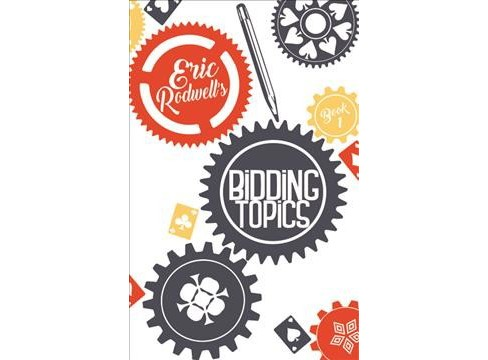Eric Rodwell's Bidding Topics (Paperback) - image 1 of 1