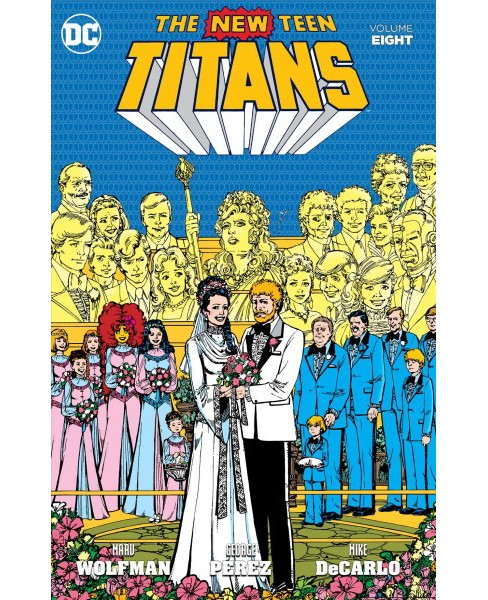 New Teen Titans 8 (Paperback) (Marv Wolfman) - image 1 of 1