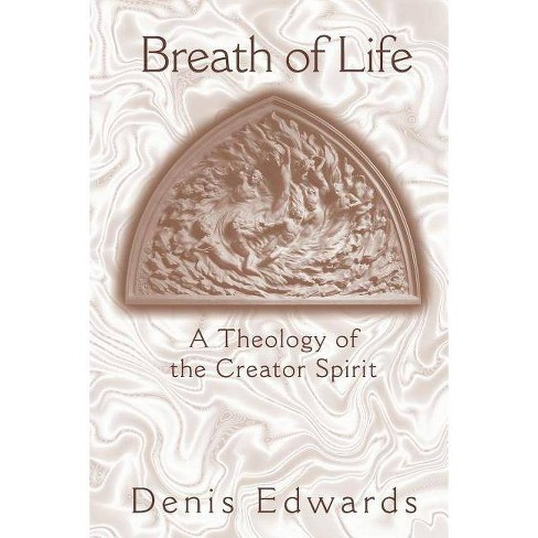 Breath of Life - by  Denis Edwards (Paperback) - image 1 of 1
