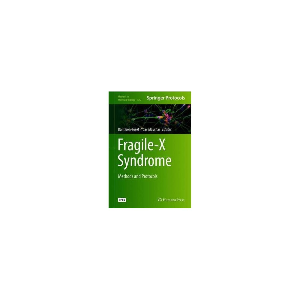 Fragile-x Syndrome : Methods and Protocols - (Methods in Molecular Biology) (Hardcover)