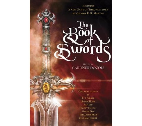 Book of Swords -  by George R. R. Martin & Robin Hobb & Scott Lynch (Hardcover) - image 1 of 1