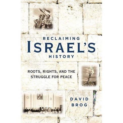 Reclaiming Israel's History - by  David Brog (Hardcover) - image 1 of 1