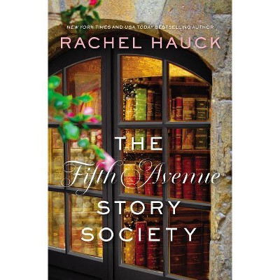 The Fifth Avenue Story Society - by Rachel Hauck (Paperback)