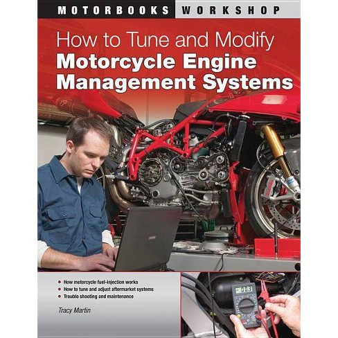 How to Tune and Modify Motorcycle Engine Management Systems - (Motorbooks Workshop) by  Tracy Martin - image 1 of 1
