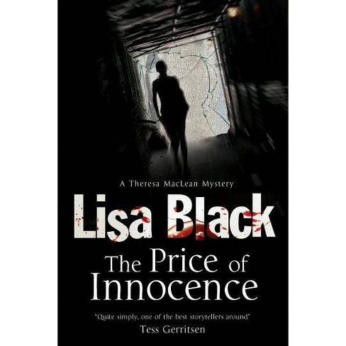 The Price of Innocence - (Theresa MacLean Mystery) by  Lisa Black (Hardcover) - image 1 of 1