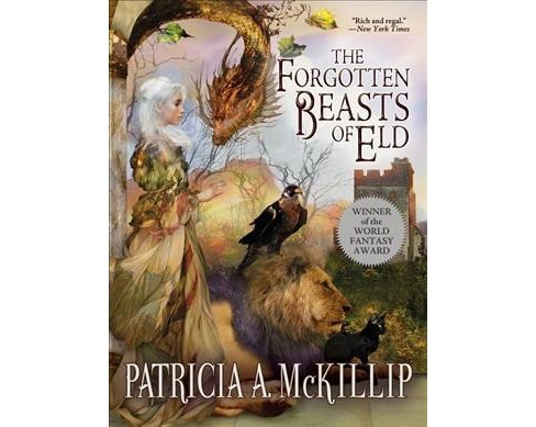 Forgotten Beasts of Eld (Reprint) (Paperback) (Patricia A. McKillip) - image 1 of 1