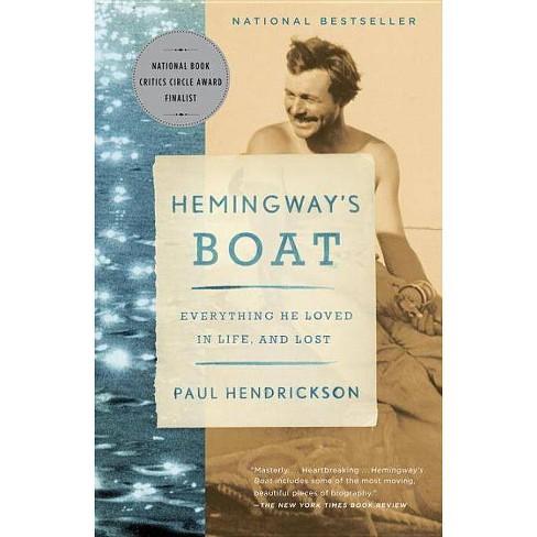 Hemingway's Boat - by  Paul Hendrickson (Paperback) - image 1 of 1