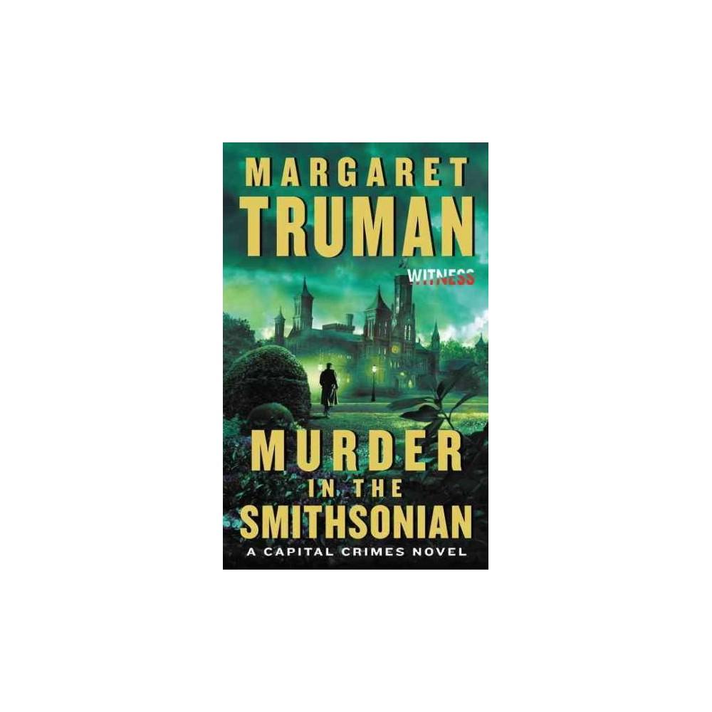 Murder in the Smithsonian (Reissue) (Paperback) (Margaret Truman)