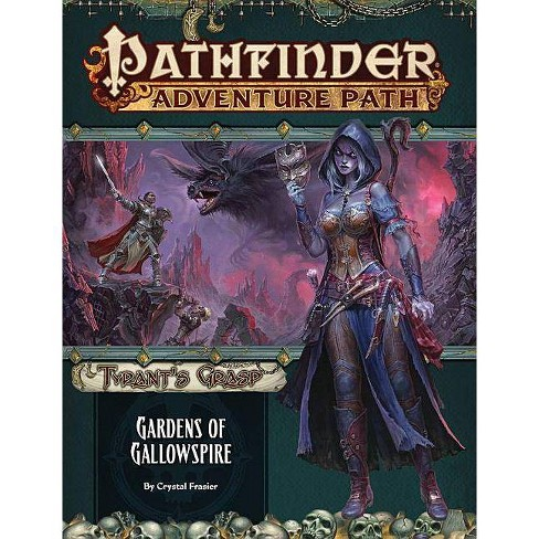 Pathfinder Adventure Path: Gardens of Gallowspire (Tyrant's Grasp 4 of 6) - by  Crystal Frasier - image 1 of 1