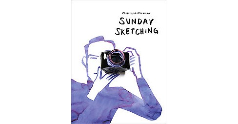 Sunday Sketching (Hardcover) (Christoph Niemann) - image 1 of 1