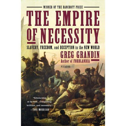 The Empire of Necessity - by  Greg Grandin (Paperback) - image 1 of 1