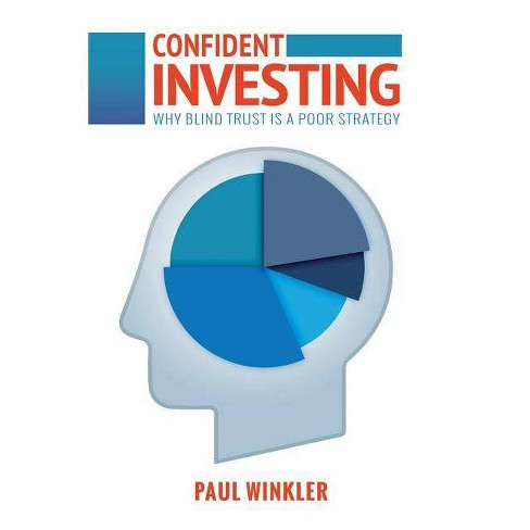 Confident Investing - by  Paul Winkler (Paperback) - image 1 of 1