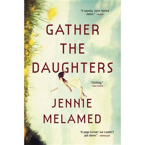 Gather the Daughters - by  Jennie Melamed (Paperback) - image 1 of 1