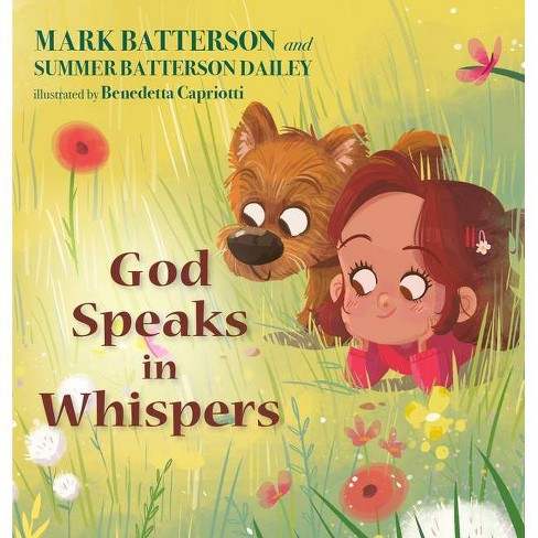 God Speaks in Whispers - by  Mark Batterson & Summer Batterson Dailey (Hardcover) - image 1 of 1