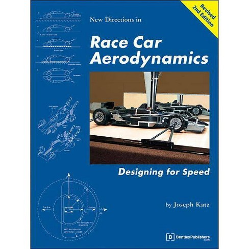 New Directions in Race Car Aerodynamics - (Engineering and Performance) 2 Edition by  J Katz (Paperback) - image 1 of 1