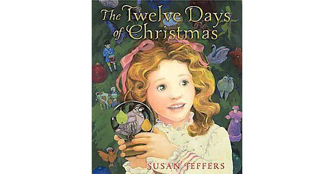 Twelve Days of Christmas (School And Library) (Susan Jeffers) - image 1 of 2
