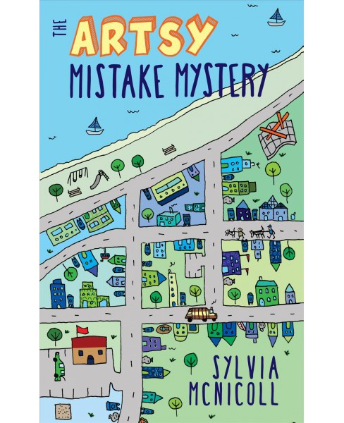 Artsy Mistake Mystery -  (Great Mistake Mysteries) by Sylvia McNicoll (Paperback) - image 1 of 1