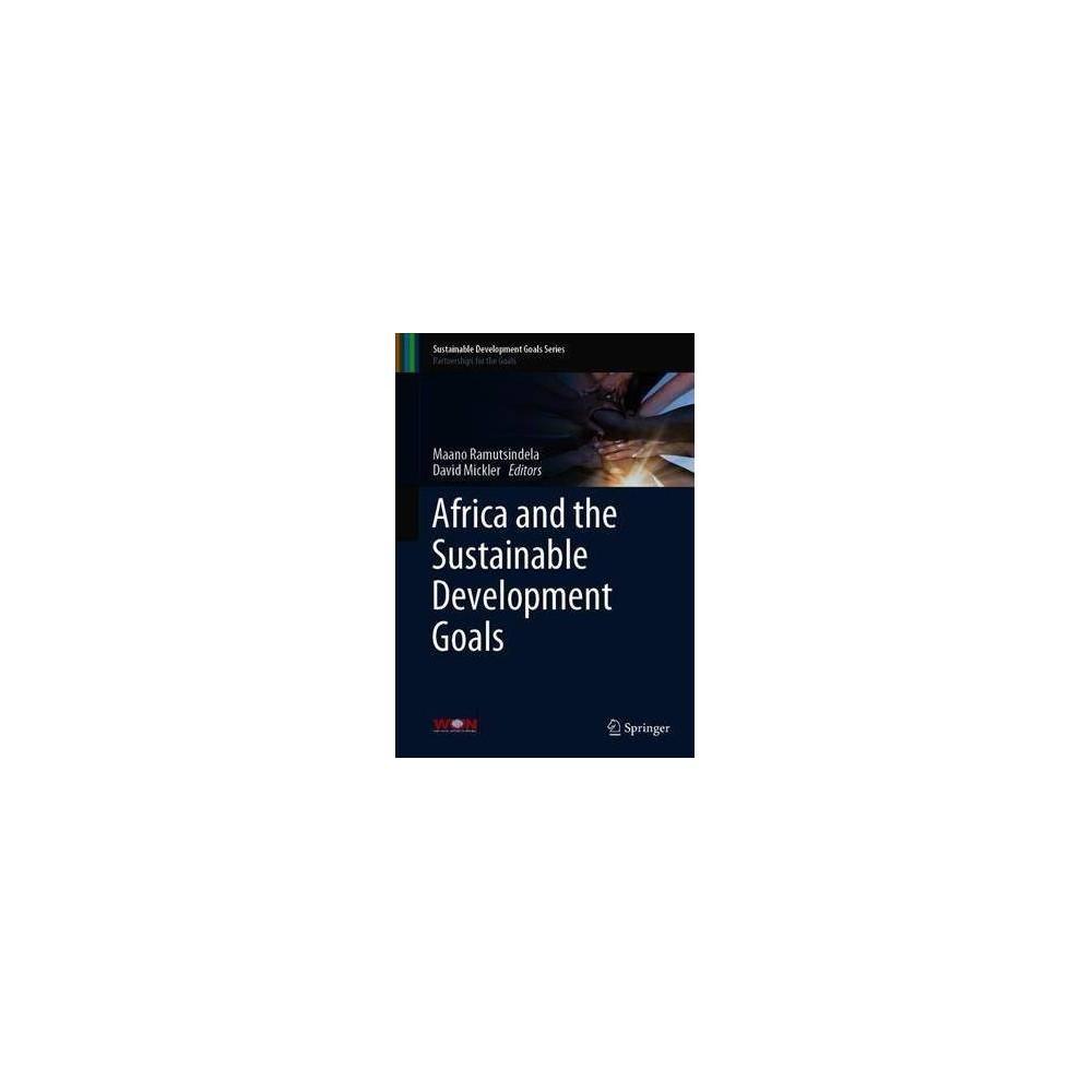 Africa and the Sustainable Development Goals - by Maano Ramutsindela (Hardcover)