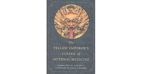 Yellow Emperor's Classic of Internal Medicine (Paperback) - image 1 of 1