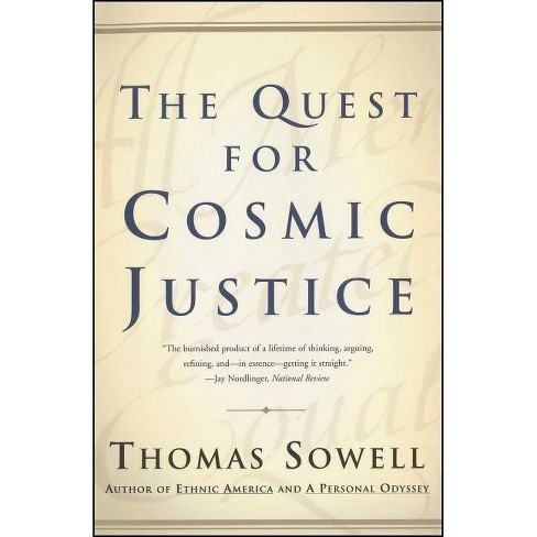 The Quest for Cosmic Justice - by  Thomas Sowell (Paperback) - image 1 of 1