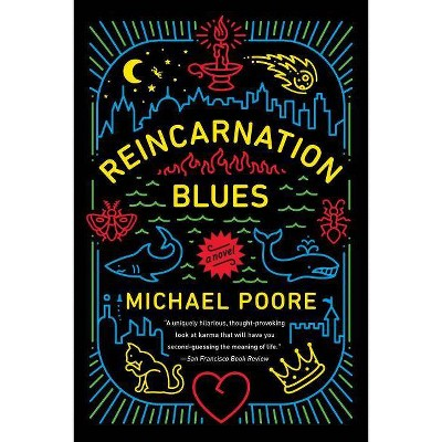 Reincarnation Blues - by  Michael Poore (Paperback)