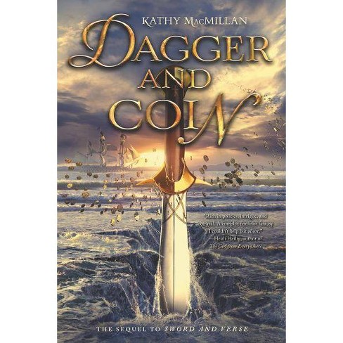 Dagger and Coin - by  Kathy MacMillan (Paperback) - image 1 of 1