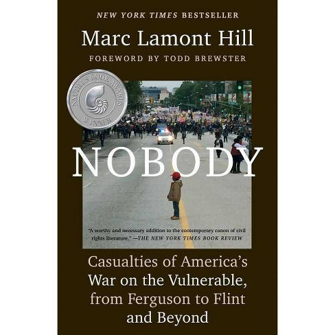 Nobody - by  Marc Lamont Hill (Paperback) - image 1 of 1