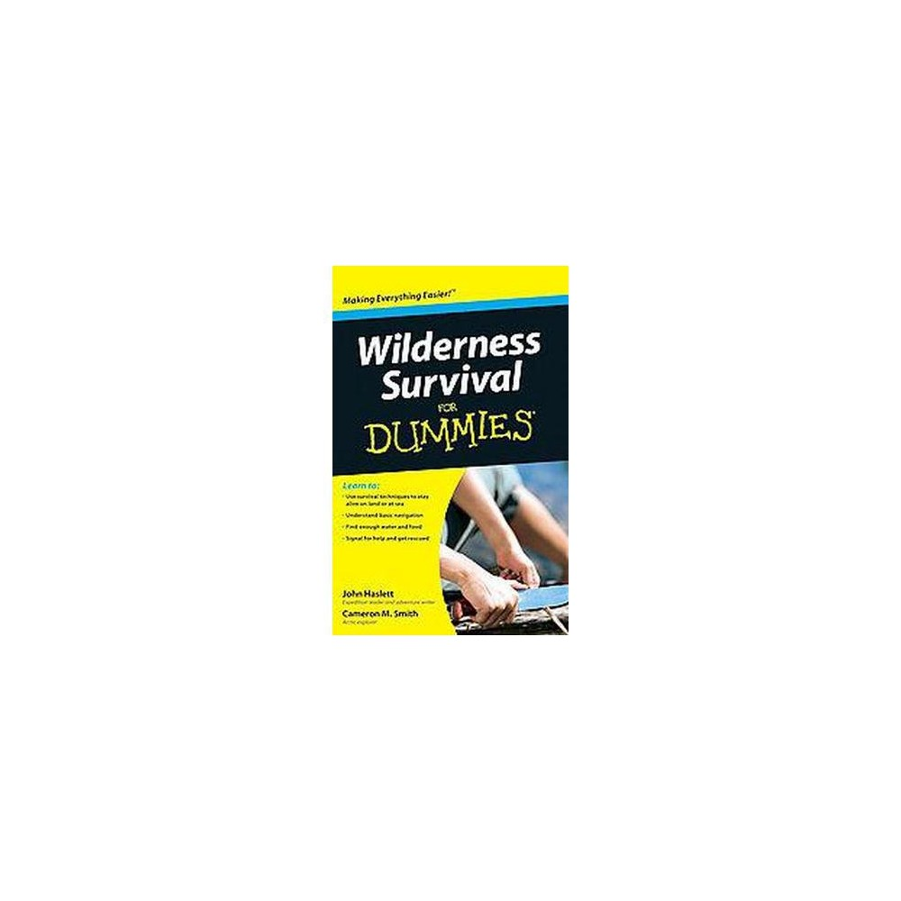 Wilderness Survival for Dummies (Paperback) (Cameron M. Smith & John F. Haslett)