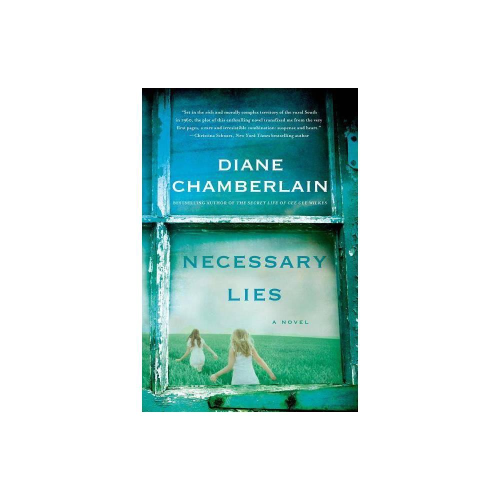 Necessary Lies By Diane Chamberlain Paperback