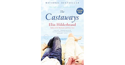 The Castaways (Reissue) (Paperback) by Elin Hilderbrand - image 1 of 1