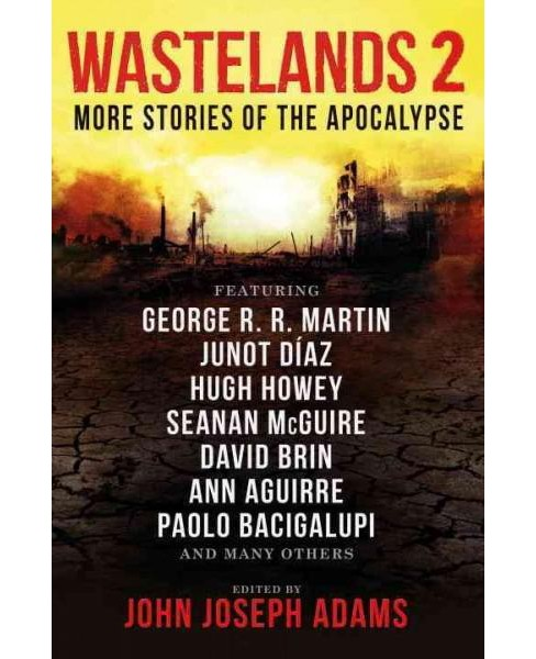 Wastelands 2 : More Stories of the Apocalypse (Paperback) - image 1 of 1