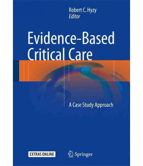 Evidence-Based Critical Care : A Case Study Approach (Hardcover) - image 1 of 1