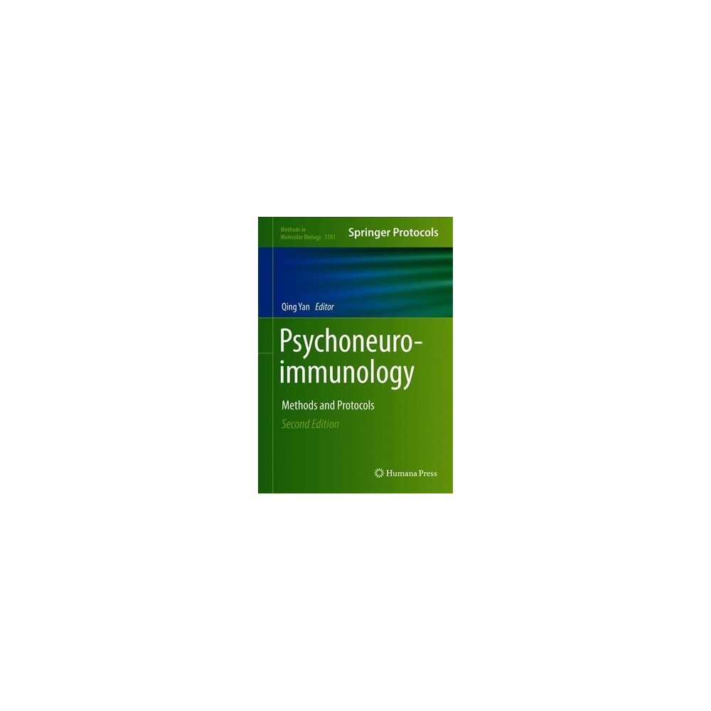 Psychoneuroimmunology : Methods and Protocols - (Hardcover)