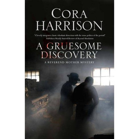 A Gruesome Discovery - (Reverend Mother Mystery) by  Cora Harrison (Hardcover) - image 1 of 1