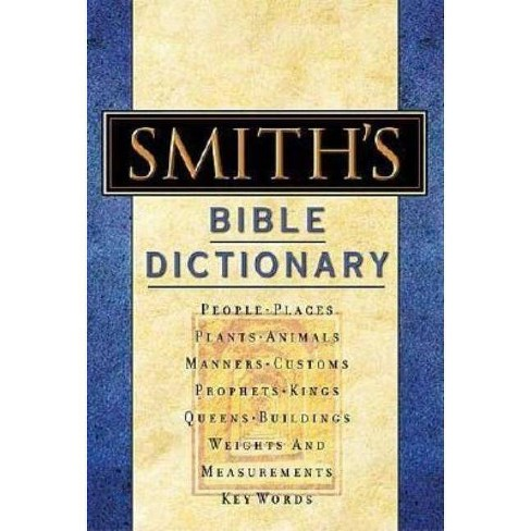 Smith's Bible Dictionary - by  William Smith (Hardcover) - image 1 of 1
