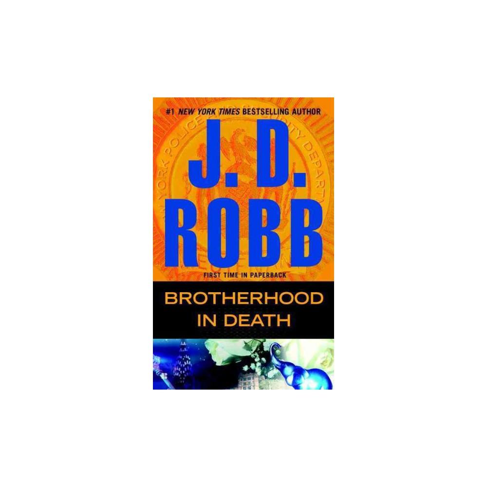 Brotherhood in Death (In Death Series #42) (Paperback) by J. D. Robb