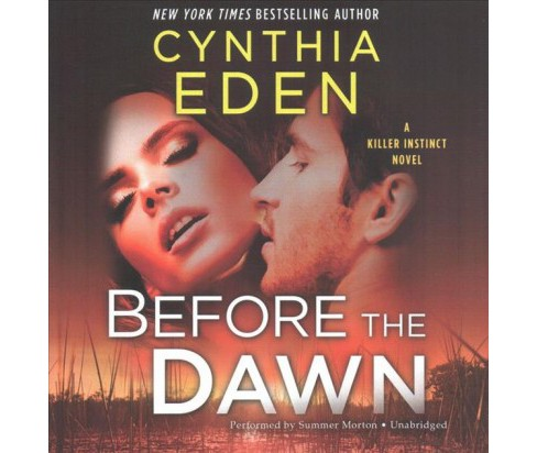 Before the Dawn (Unabridged) (CD/Spoken Word) (Cynthia Eden) - image 1 of 1