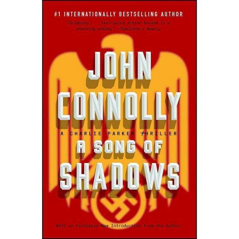 A Song of Shadows - (Charlie Parker) by  John Connolly (Paperback) - image 1 of 1