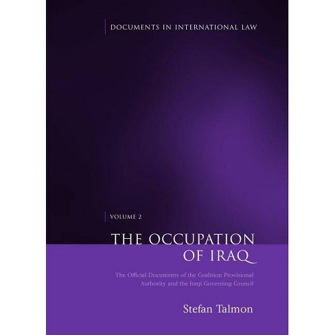 The Occupation of Iraq: Volume 2 - (Documents in International Law) (Hardcover) - image 1 of 1