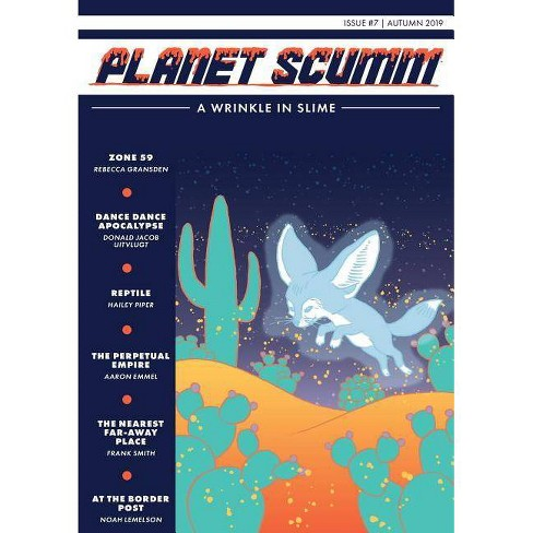 A Wrinkle in Slime - (Planet Scumm) by  Donald Jacob Uitvlugt & Aaron Emmel & Hailey Piper (Paperback) - image 1 of 1