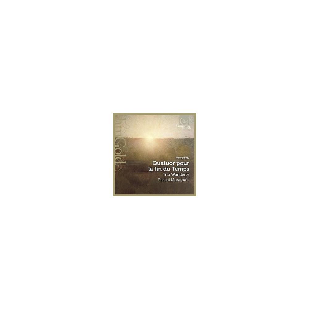 Trio Wanderer - Messiaen:Quartet For The End Of Time (CD)
